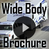 Wide Body Video Brochure